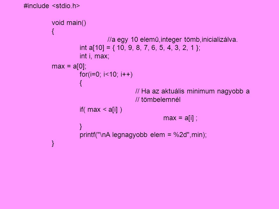 #include #define MERET 10 int main(){ int szamok[MERET]; int c; for (c = 0 ; c<MERET ; c++){ printf( %d.