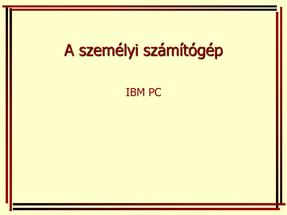 A személyi számítógép IBM PC