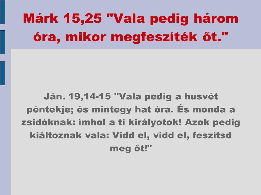 Márk 15,25