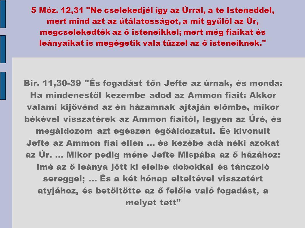5 Móz. 12,31