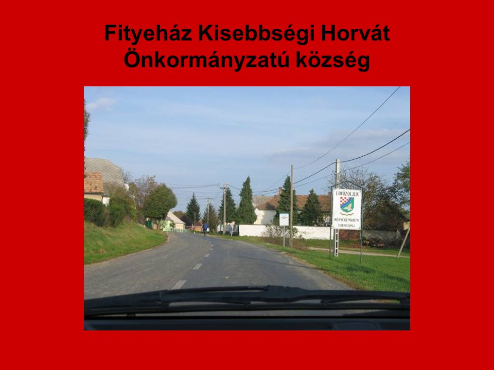 Fityeház Kisebbségi Horvát Önkormányzatú község