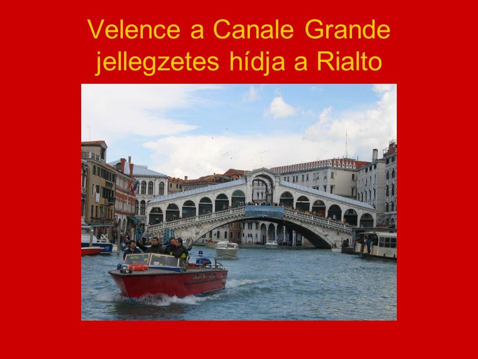 Velence a Canale Grande jellegzetes hídja a Rialto