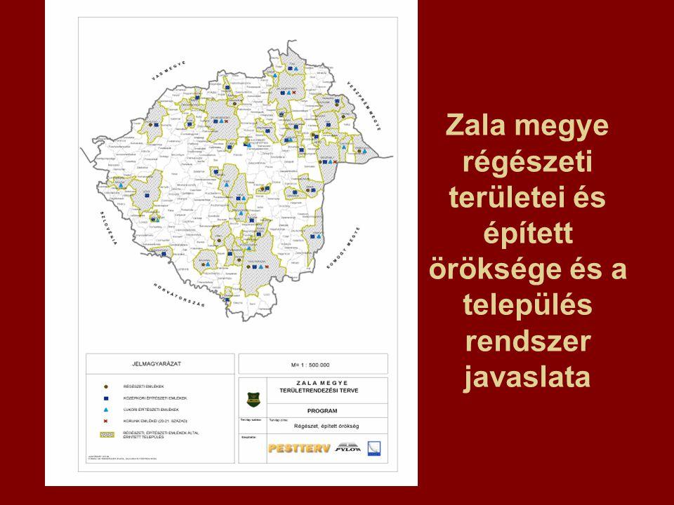 Zala megye régészeti területei és épített öröksége és a település rendszer javaslata