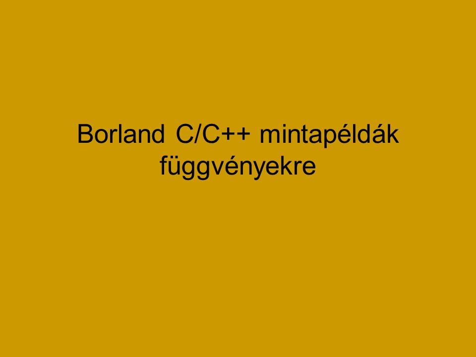 Borland C/C++ mintapéldák függvényekre