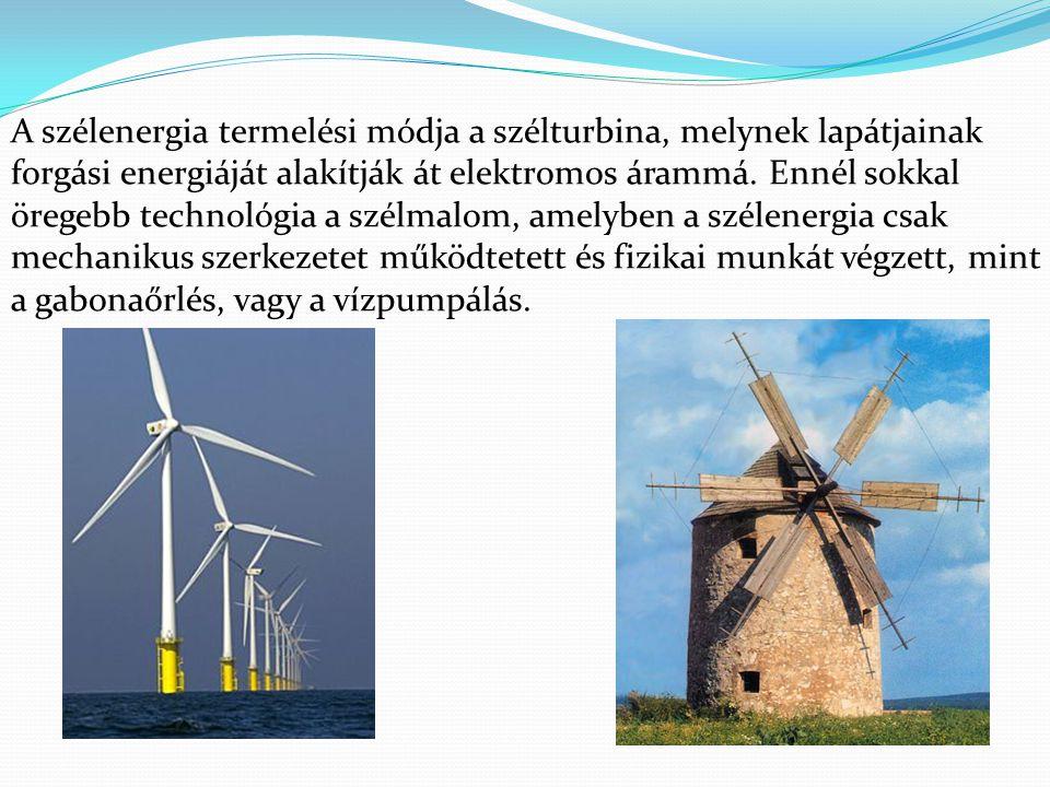 A szélenergia termelési módja a szélturbina, melynek lapátjainak forgási energiáját alakítják át elektromos árammá.