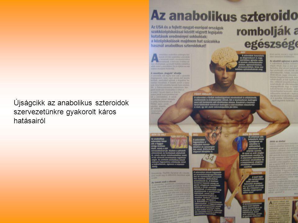 Újságcikk az anabolikus szteroidok szervezetünkre gyakorolt káros hatásairól