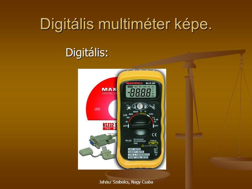 Juhász Szabolcs, Nagy Csaba Digitális multiméter képe. Digitális: