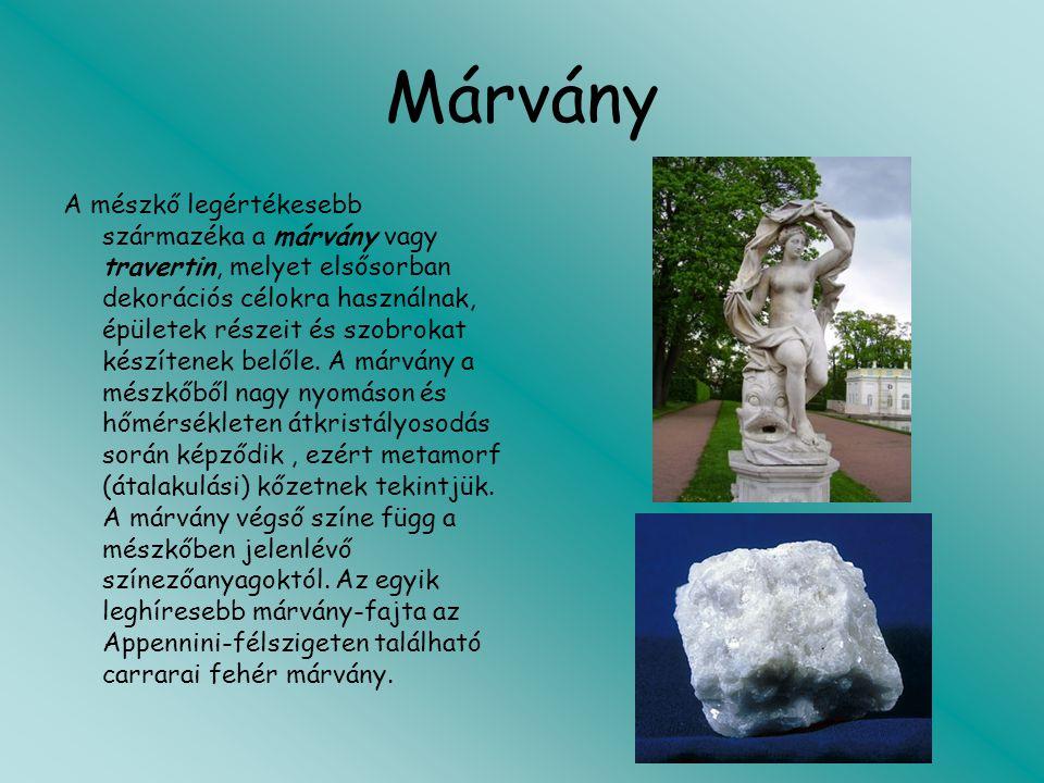 Márvány A mészkő legértékesebb származéka a márvány vagy travertin, melyet elsősorban dekorációs célokra használnak, épületek részeit és szobrokat kés