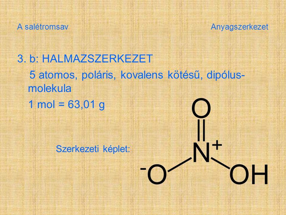 A salétromsav Anyagszerkezet 3.