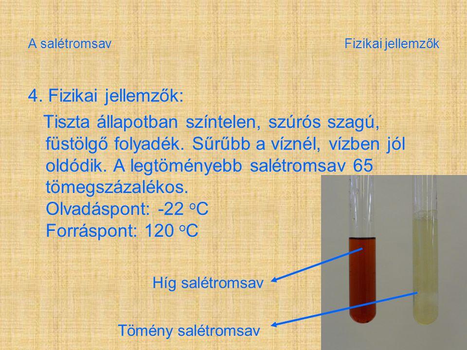 A salétromsav Fizikai jellemzők 4.