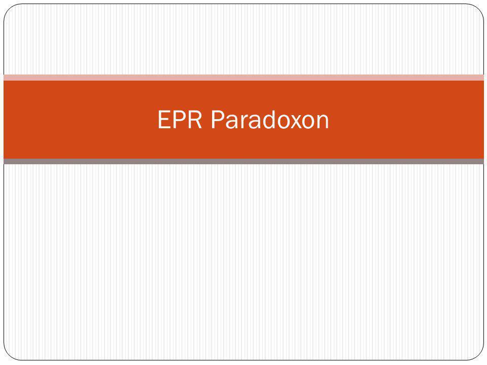 EPR Paradoxon