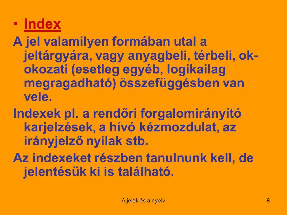 A jelek és a nyelv9 Index