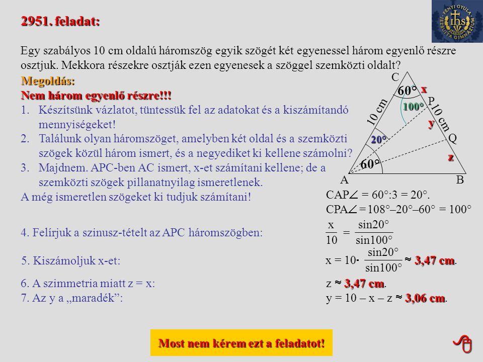 Most nem kérem ezt a feladatot! Most nem kérem ezt a feladatot! 2948. feladat: Egy paralelogramma egyik szöge 112°. Az adott szöggel szemközti átló h