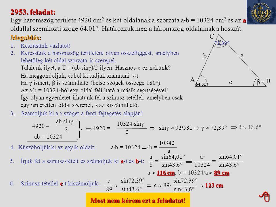 Most nem kérem ezt a feladatot! Most nem kérem ezt a feladatot! 2951. feladat: Egy szabályos 10 cm oldalú háromszög egyik szögét két egyenessel három