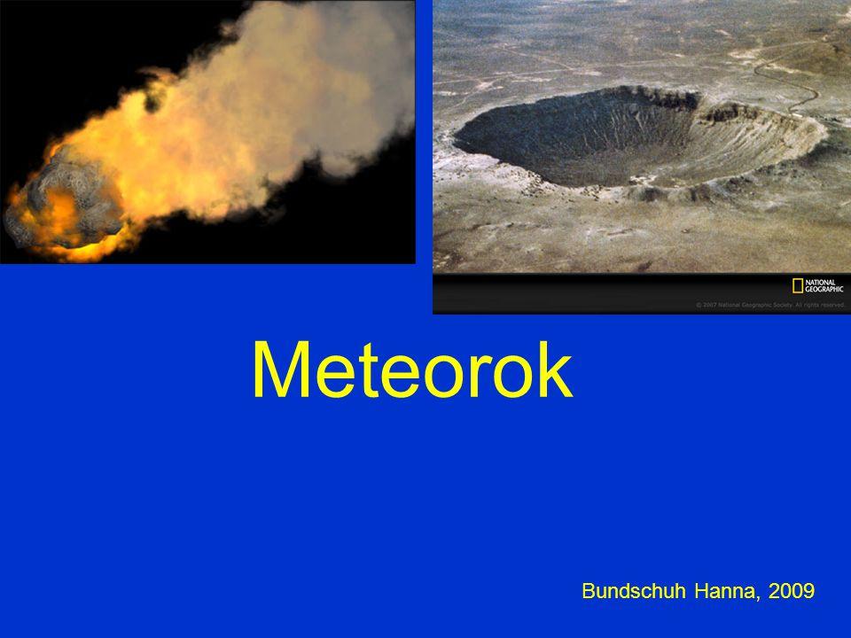 Meteor: az a fényjelenség, amelyet az űrben keringő kisebb kövek, porszemek (meteoridok) keltenek a légkörben, miközben, a nagy sebesség miatti súrlódástól felizzva, ionizálják azt a meteoroid egy viszonylag kicsi (homokszem és szikladarab közötti méretű) szilárd test a Naprendszerben, amely túl kicsi ahhoz, hogy kisbolygónak tekinthessük.