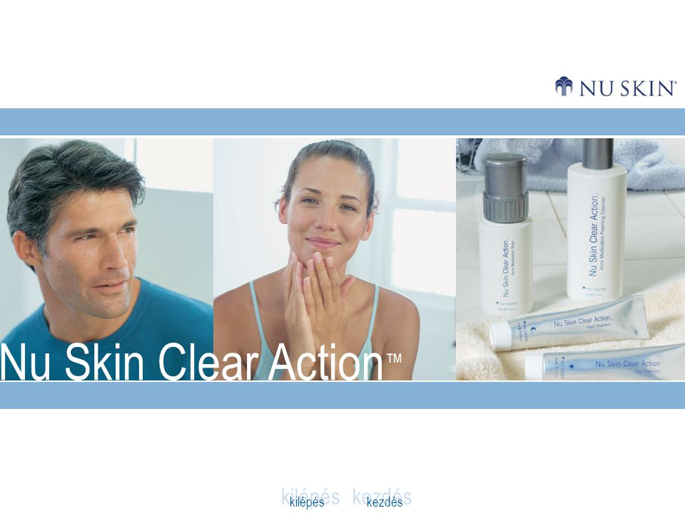 Nu Skin Clear Action ™ kilépés kezdés