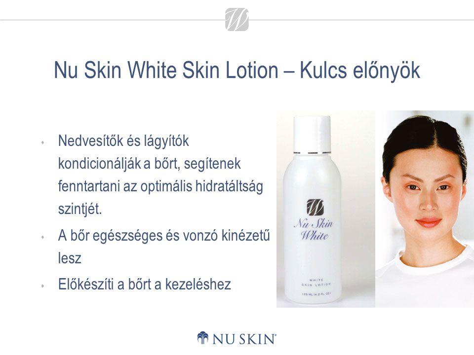 Nu Skin White Skin Lotion – Kulcs előnyök  Nedvesítők és lágyítók kondicionálják a bőrt, segítenek fenntartani az optimális hidratáltság szintjét. 