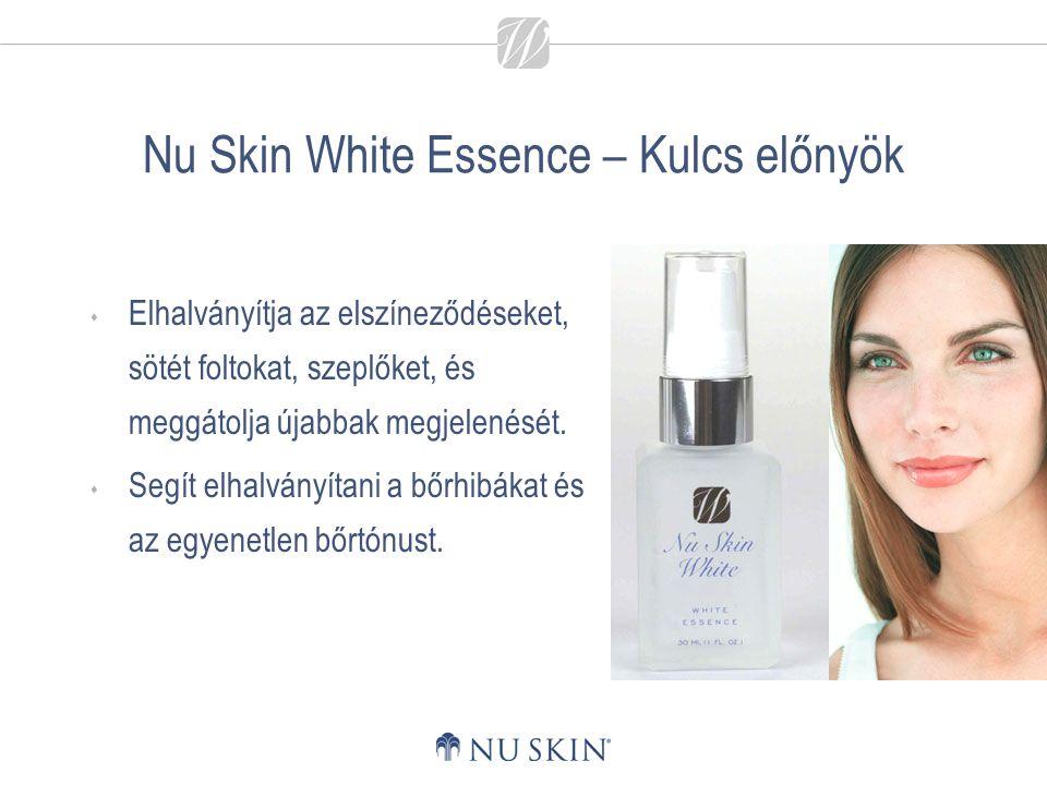 Nu Skin White Essence – Kulcs előnyök  Elhalványítja az elszíneződéseket, sötét foltokat, szeplőket, és meggátolja újabbak megjelenését.  Segít elha