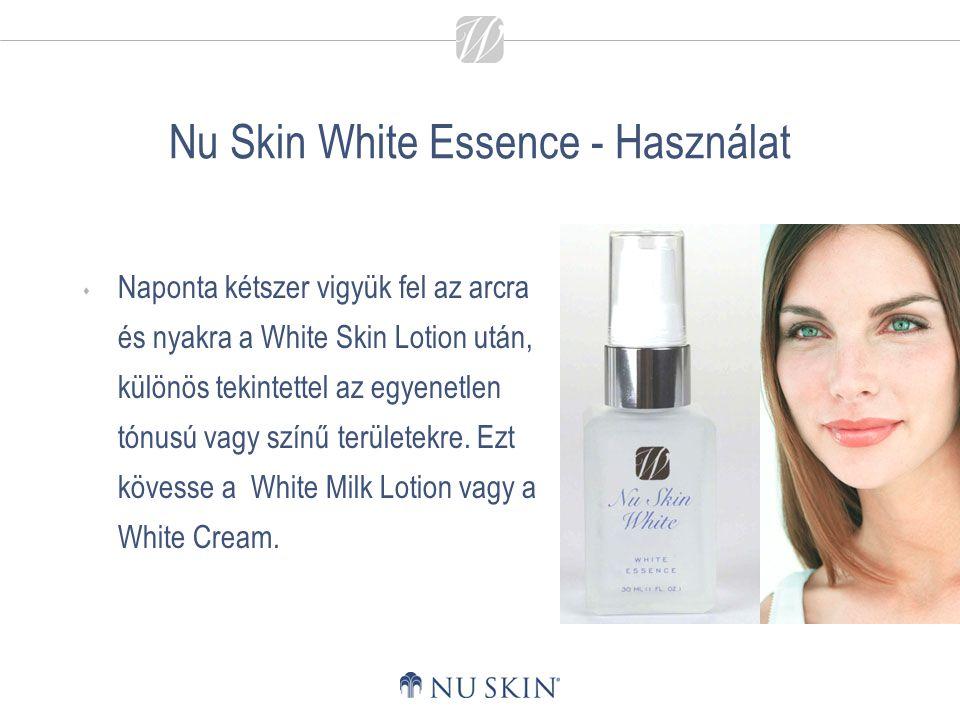 Nu Skin White Essence - Használat  Naponta kétszer vigyük fel az arcra és nyakra a White Skin Lotion után, különös tekintettel az egyenetlen tónusú v