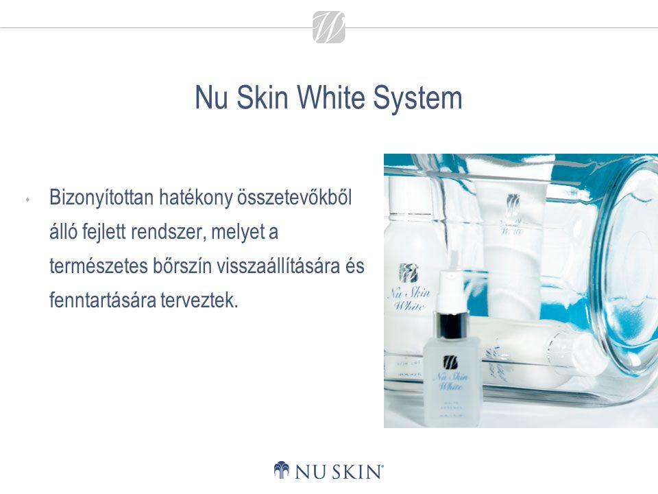 Nu Skin White System  Bizonyítottan hatékony összetevőkből álló fejlett rendszer, melyet a természetes bőrszín visszaállítására és fenntartására terv