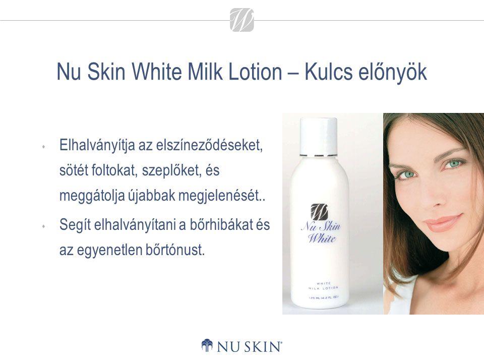Nu Skin White Milk Lotion – Kulcs előnyök  Elhalványítja az elszíneződéseket, sötét foltokat, szeplőket, és meggátolja újabbak megjelenését..  Segít