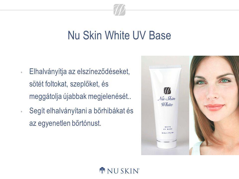 Nu Skin White UV Base  Elhalványítja az elszíneződéseket, sötét foltokat, szeplőket, és meggátolja újabbak megjelenését..  Segít elhalványítani a bő