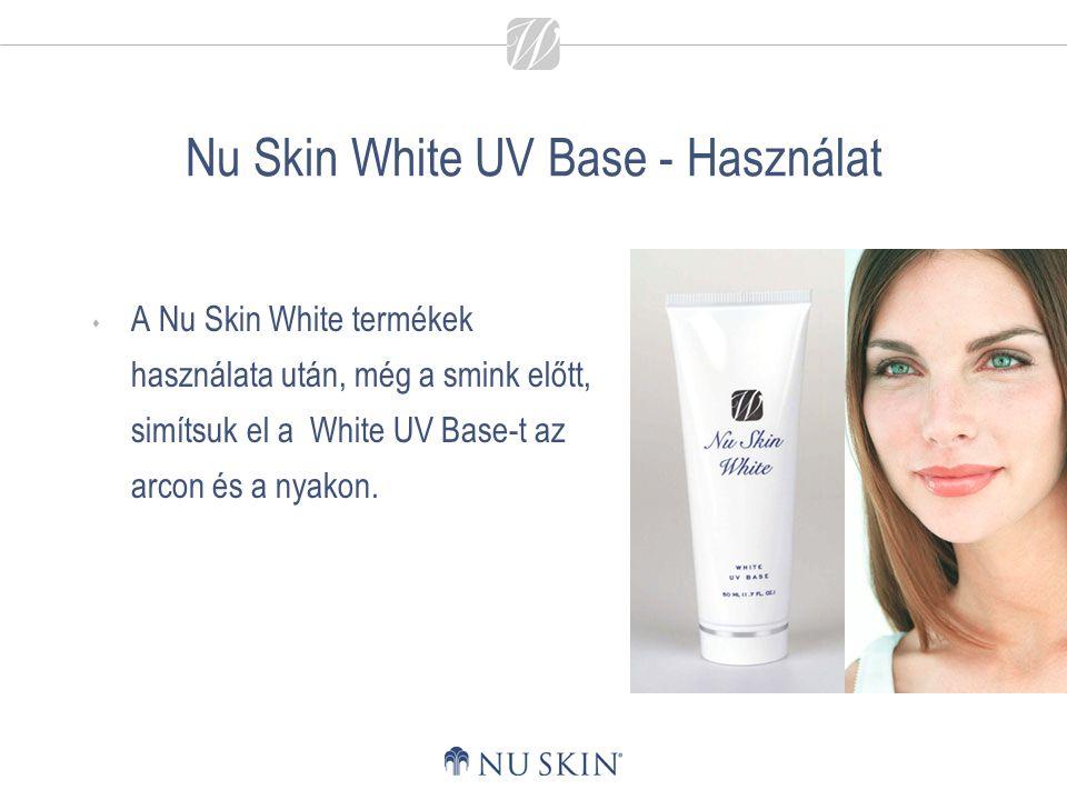 Nu Skin White UV Base - Használat  A Nu Skin White termékek használata után, még a smink előtt, simítsuk el a White UV Base-t az arcon és a nyakon.