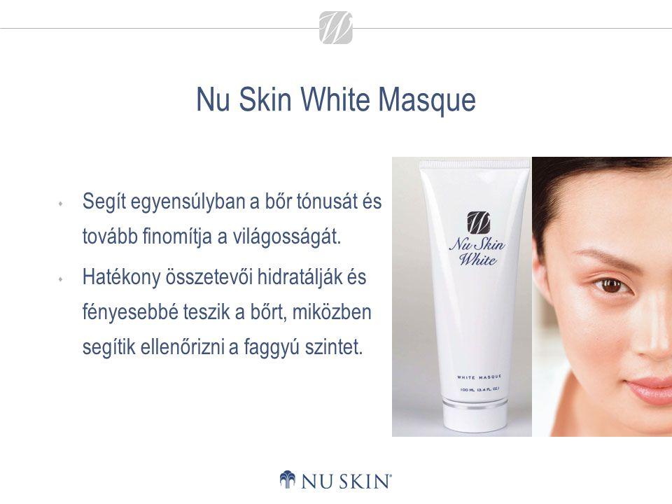 Nu Skin White Masque  Segít egyensúlyban a bőr tónusát és tovább finomítja a világosságát.  Hatékony összetevői hidratálják és fényesebbé teszik a b