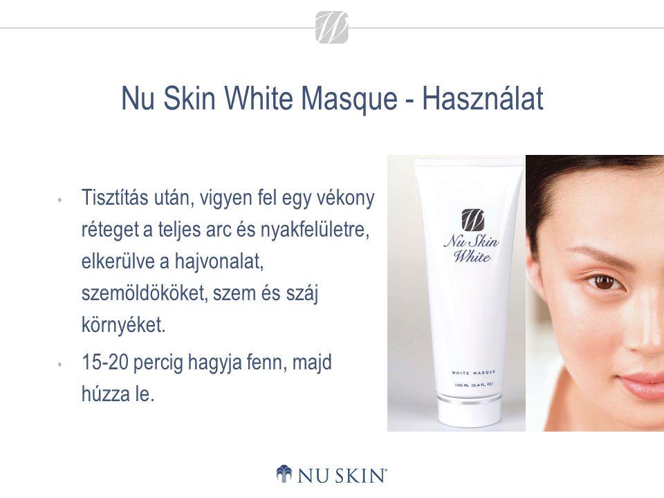 Nu Skin White Masque - Használat  Tisztítás után, vigyen fel egy vékony réteget a teljes arc és nyakfelületre, elkerülve a hajvonalat, szemöldököket,