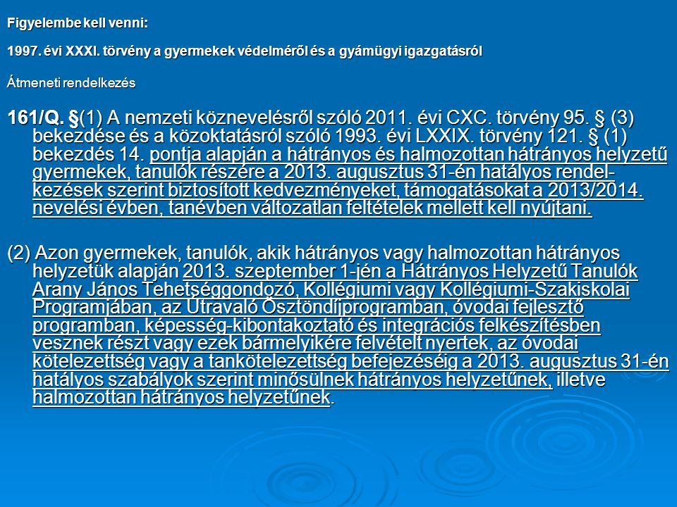 326/2013.(VIII. 30.) Korm.
