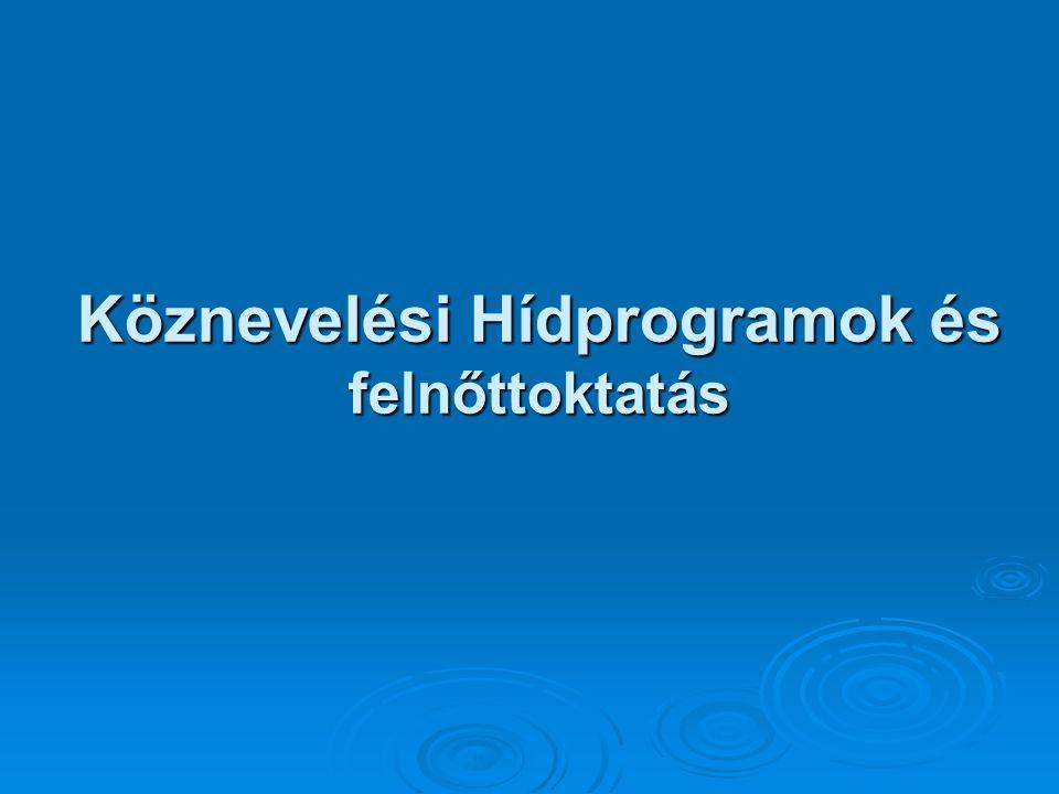 Tankötelezettség 45.§ (7) A tankötelezettség általános iskolá- ban, középfokú iskolában, Köznevelési Hídprogram keretében, valamint fejlesztő nevelés-oktatásban teljesíthető.