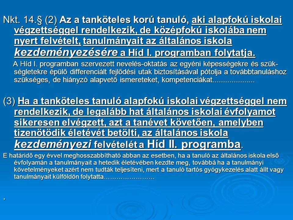 Figyelembe kell venni a 326/2013.(VIII.30)Korm.rend.