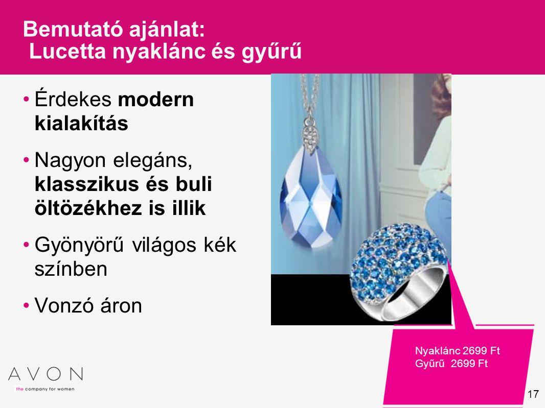 17 Bemutató ajánlat: Lucetta nyaklánc és gyűrű Érdekes modern kialakítás Nagyon elegáns, klasszikus és buli öltözékhez is illik Gyönyörű világos kék s