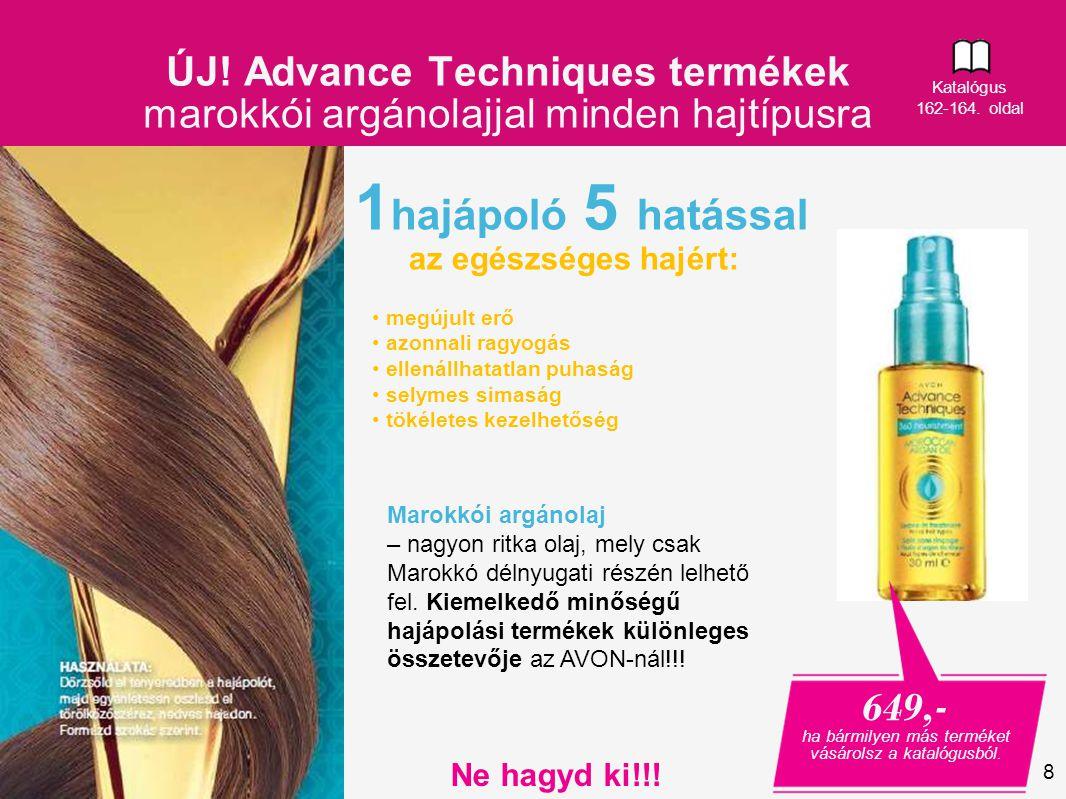 8 1 hajápoló 5 hatással az egészséges hajért: 649,- ha bármilyen más terméket vásárolsz a katalógusból.