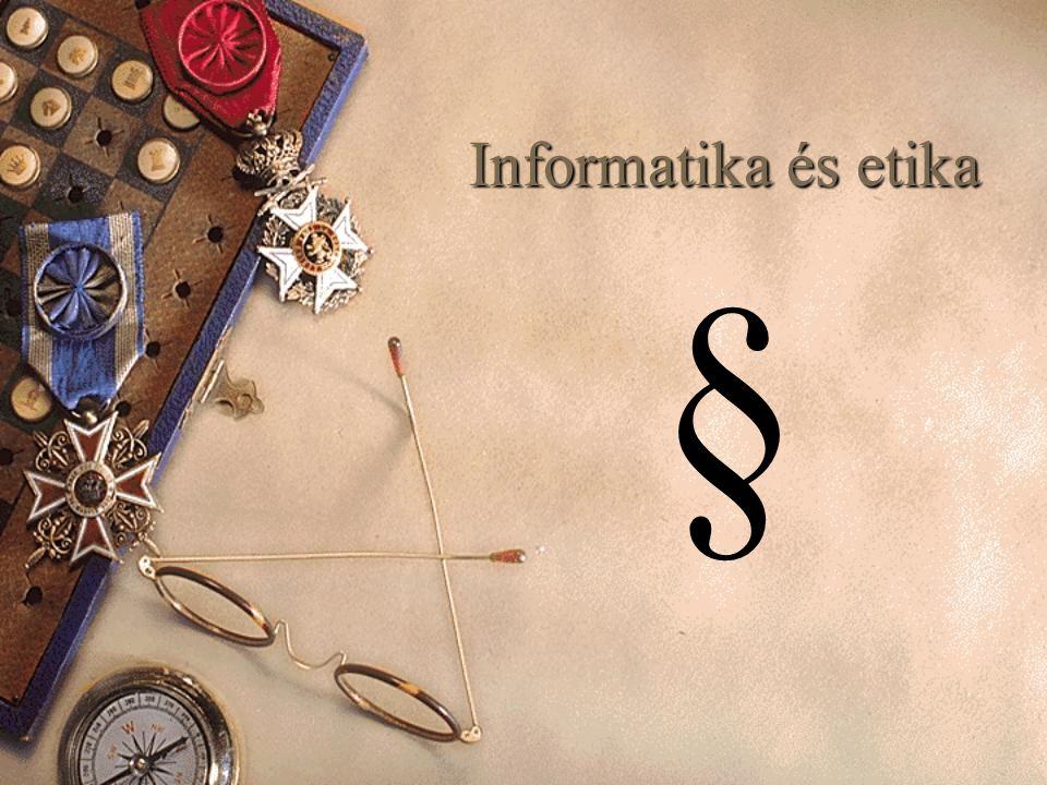 Informatika és etika §