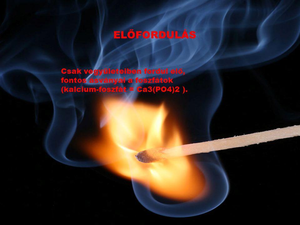 ELŐÁLLÍTÁS Kalcium-foszfát elektrolízisével nyerik.