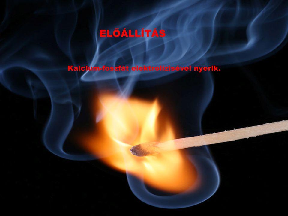 FELHASZNÁLÁS A legnagyobb mennyiséget a gyufaipar használja.