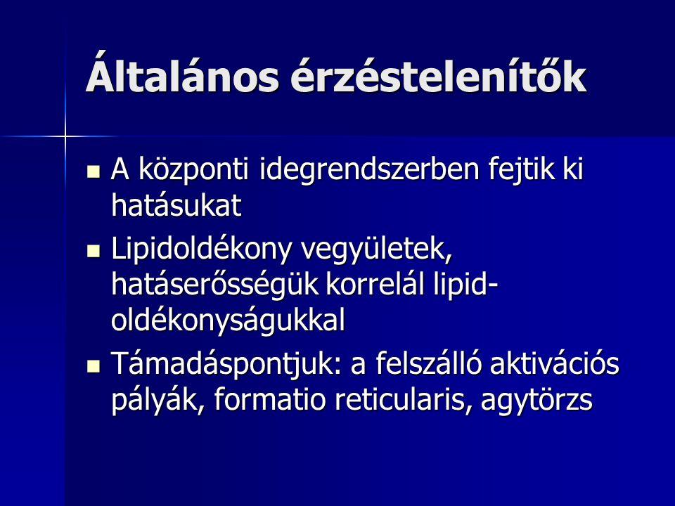 Inhalációs narkotikumok Lehetnek narkotikus hatású illékony folyadékok (halothan, enfluran, isofluran) vagy gáznarkotikumok (Nitrogénoxydiul) Folyadékok: Műtéti körülmények között, vaporizátoron keresztül, kombinálva is adhatók Műtéti körülmények között, vaporizátoron keresztül, kombinálva is adhatókNitrogénoxydul: Különböző arányban keverik Oxigénnel, legalkalmasabb a narkózisra az 1:3 arányú keverék.