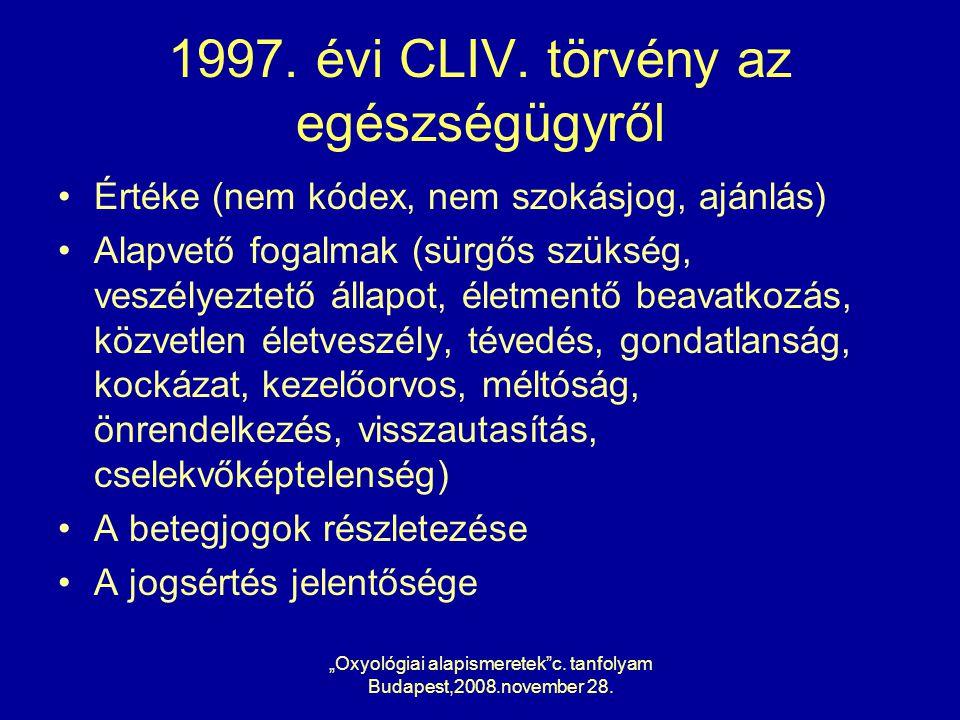 """Oxyológiai alapismeretek c.tanfolyam Budapest,2008.november 28."