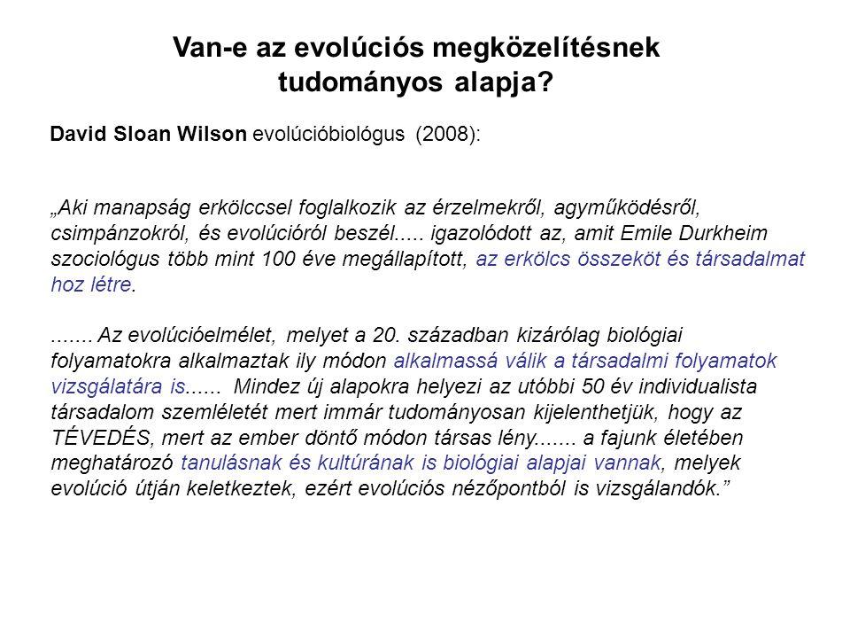 """""""Aki manapság erkölccsel foglalkozik az érzelmekről, agyműködésről, csimpánzokról, és evolúcióról beszél....."""