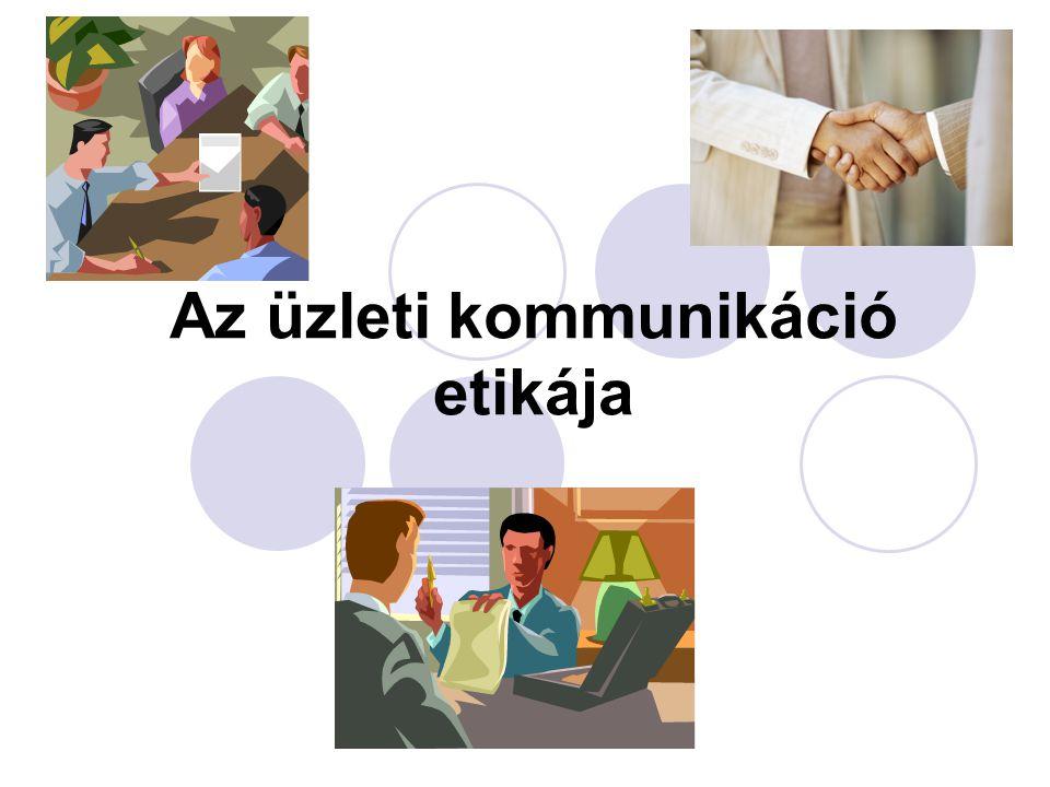 Az üzleti kommunikáció etikája