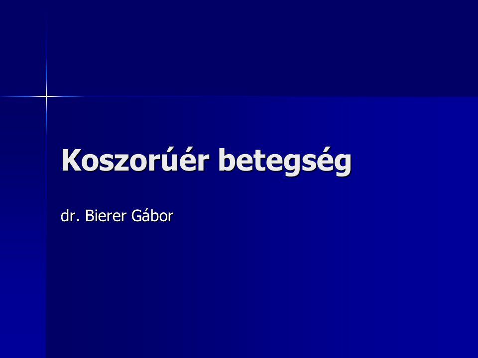 Koszorúér betegség dr. Bierer Gábor