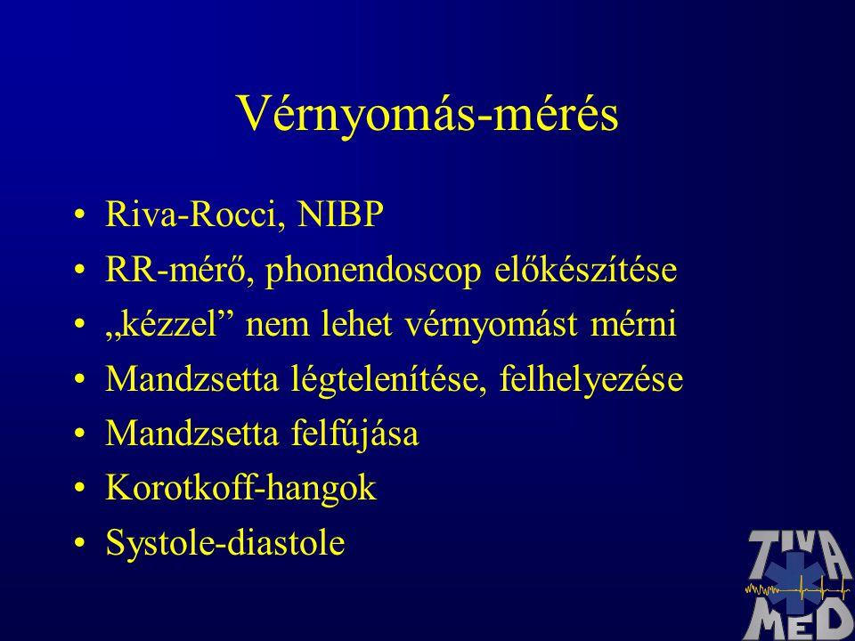 """Vérnyomás-mérés Riva-Rocci, NIBP RR-mérő, phonendoscop előkészítése """"kézzel nem lehet vérnyomást mérni Mandzsetta légtelenítése, felhelyezése Mandzsetta felfújása Korotkoff-hangok Systole-diastole"""