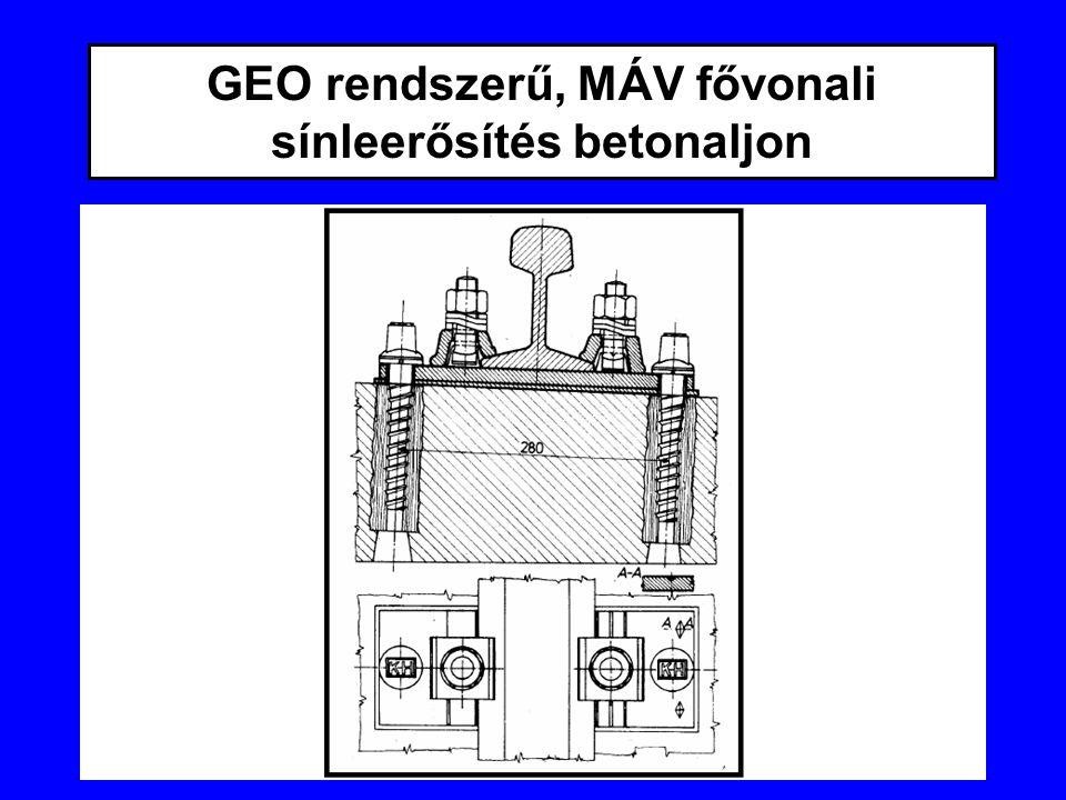 GEO rendszerű, MÁV fővonali sínleerősítés betonaljon