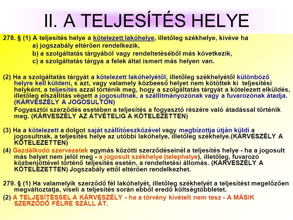 II.A TELJESÍTÉS HELYE 278.
