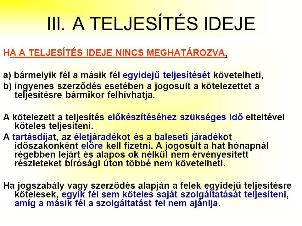 PÉNZTARTOZÁS TELJESÍTÉSE 1.