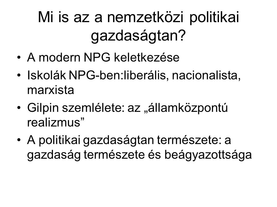 Mi is az a nemzetközi politikai gazdaságtan.
