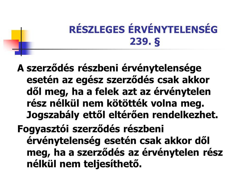 RÉSZLEGES ÉRVÉNYTELENSÉG 239.