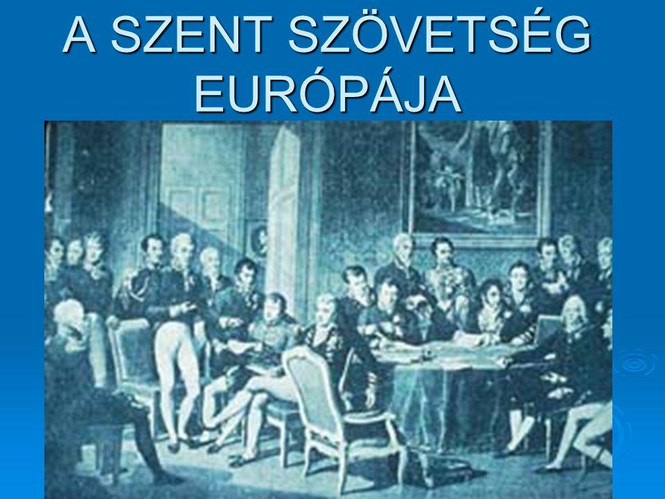 A SZENT SZÖVETSÉG EURÓPÁJA