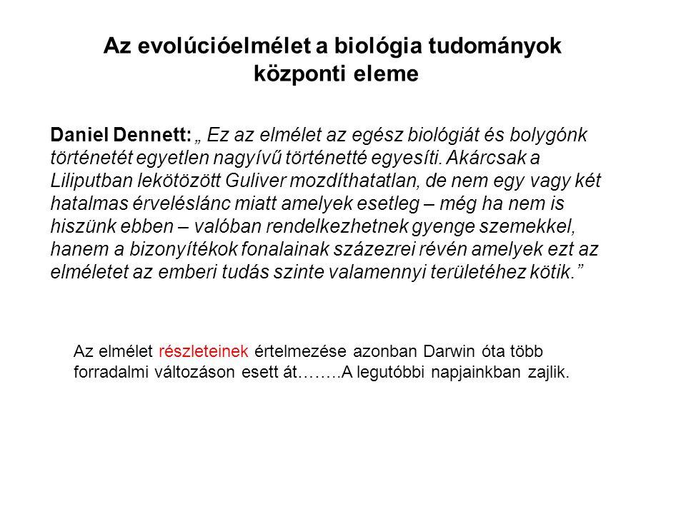 """Daniel Dennett: """" Ez az elmélet az egész biológiát és bolygónk történetét egyetlen nagyívű történetté egyesíti. Akárcsak a Liliputban lekötözött Guliv"""